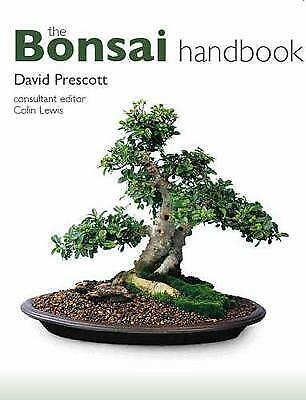 The Bonsai Handbook, David Prescott