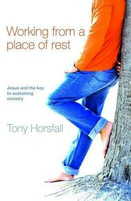 Working from a Place of Rest: Jesus and the Key to