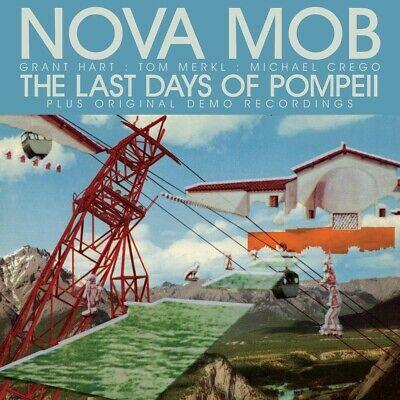 Nova Mob - Last Days of Pompeii