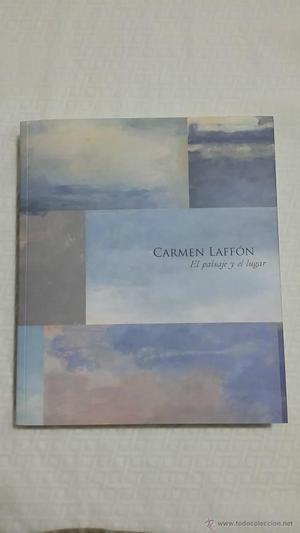 Carmen Laffón - El paisaje y el lugar