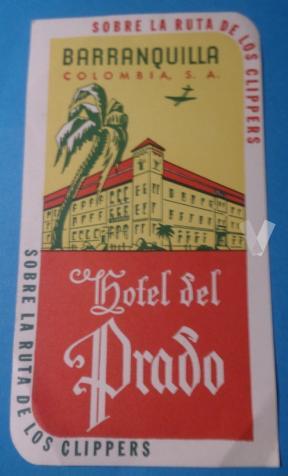 Etiqueta Hotel Del Prado, Barranquilla - Colombia