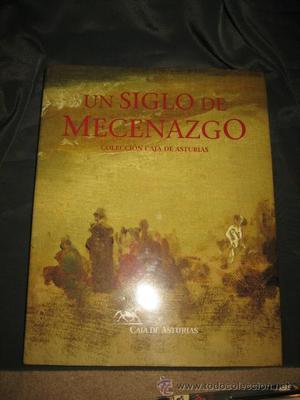 UN SIGLO DE MECENAZGO COLECCION CAJA DE ASTURIAS