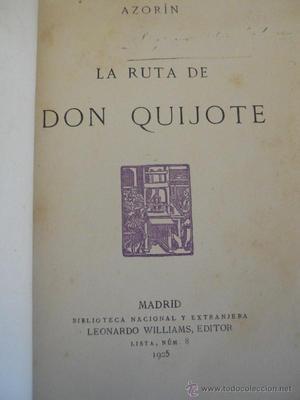 AZORÍN: LA RUTA DE DON QUIJOTE, . PRIMERA EDICIÓN.