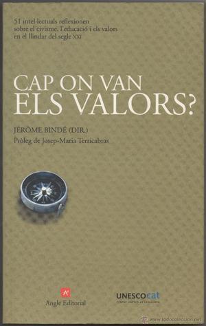 CAP ON VAN ELS VALORS?