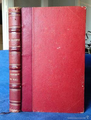 Contes De Noel. Charles Dickens. París ª Edición