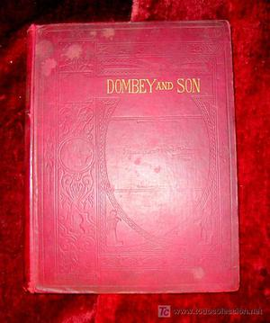 DOMBAY AND SON.Charles Dickens.Finales del siglo