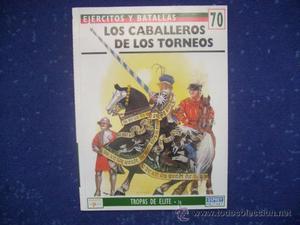 EJERCITOS Y BATALLAS: Nº 70 - LOS CABALLEROS DE LOS TORNEOS
