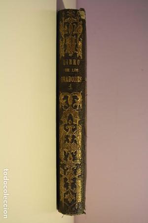 EL LIBRO DE LOS ORADORES - 2 TOMOS - POR D. S. SAENZ ROMERO