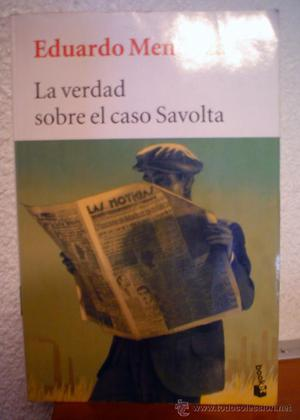 LA VERDAD DEL CASO SAVOLTA