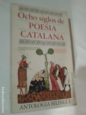 LIBROS ARTE POESIA - OCHO SIGLOS DE POESIA CATALANA