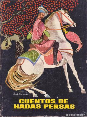 editorial molino -- cuentos de hadas persas -- 1ª edición