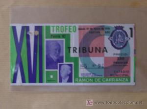 ENTRADA TROFEO RAMON DE CARRANZA-XVI TROFEO,AGOSTO DE