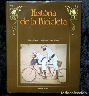HISTÒRIA DE LA BICICLETA - BLUME -  - MUY ILUSTRADO -