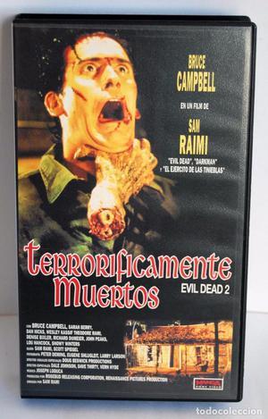TERRORIFICAMENTE MUERTOS EVIL DEAD 2 DE SAM RAIMI EN VHS