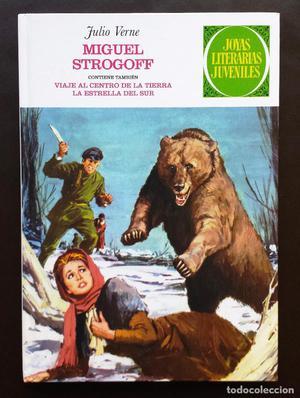 Nº 1 MIGUEL STROGOFF Julio Verne Joyas Literarias Juveniles