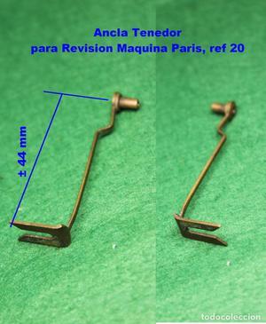 Ancla Tenedor para Revision Maquina Paris, ref 20