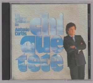 Chiquetete cd Las mejores sevillanas de Antonio Cortés