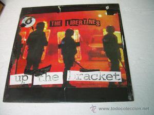 LP THE LIBERTINES UP THE BRACKET PETE DOHERTY PUNK VINILO