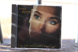 SINEAD O`CONNOR (I DO NOT WANT WHAT I HAVEN`T GOT)