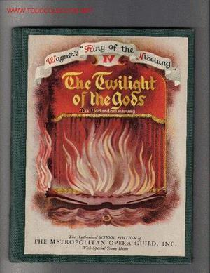 The Twilight of the Gods / adapted by R. Lawrence and