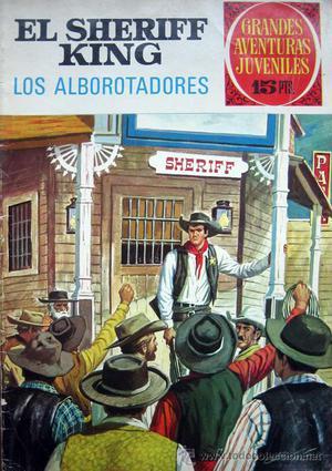 GRANDES AVENTURAS JUVENILES. Nº36. El Sheriff King-Los