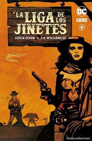 LA LIGA DE LOS JINETES - ECC EDICIONES DC COMICS - CHUCK