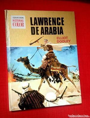 LAWRENCE DE ARABIA COLECCIÓN HISTORIAS COLOR - 1a EDICIÓN