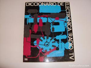 Diccionario de electrónica, radio y TV