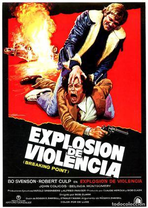 EXPLOSION DE VIOLENCIA (GUÍA ORIGINAL SIMPLE DE SU ESTRENO