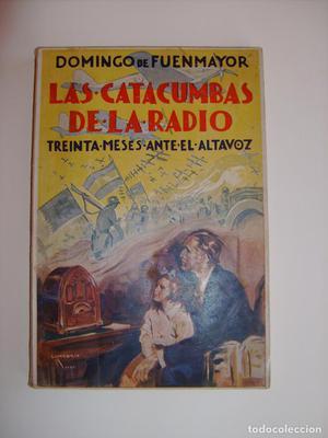 Libro las catacumbas de la radio. Editorial Juventud.