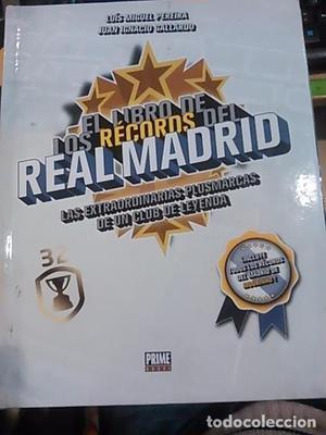 EL LIBRO DE LOS RECORDS DEL REAL MADRID (Madrid, )