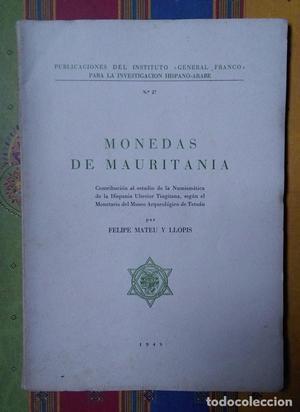 MONEDAS DE MAURITANIA de Felipe Mateu y Llopis