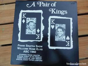 ELVIS PRESLEY & FRANK SINATRA // A PAIR OF KINGS // ORIGINAL