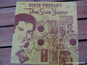 ELVIS PRESLEY // THE SUN YEARS // LP ORIGINAL U.S.A.// DISCO