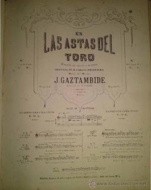 EN LAS ASTAS DEL TORO ZARZUEL DEL MAESTRO GAZTAMBIDE LETRA