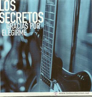 LOS SECRETOS. Gracias por elegirme (cd single )