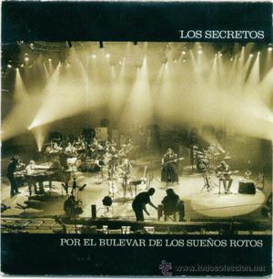 LOS SECRETOS. Por el bulevar de los sueños rotos (cd-single
