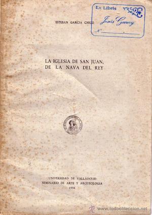 La Iglesia De San Juan De La Nava Del Rey. Esteban Garcia