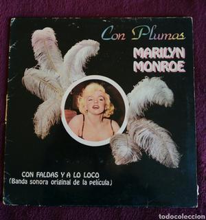 Marilyn Monroe Con plumas y a lo loco BSO original Con