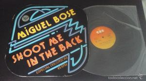 Miguel Bosé - Shoot me in the back / Michael Stone - Bravo