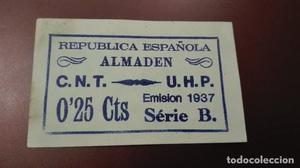 25 céntimos del Consejo municipal de Almaden. CNT, UHP
