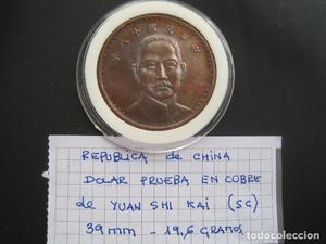 CHINA DOLAR PRUEBA EN COBRE DE YUAN SHI KAI