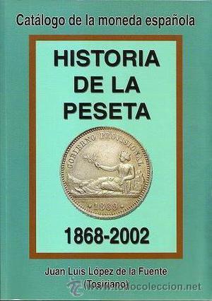 LIBRO HISTORIA DE LA PESETA.  (FIRMADO POR EL