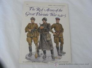 OSPREY THE RED ARMY OF THE GREAT PATRIOTIC WAR , (EN