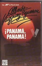 Libro ¡Panamá, Panamá de Vázquez Figueroa