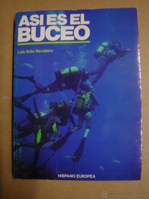 Así es el Buceo - Luis Avila Recatero