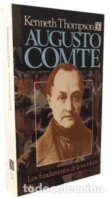 Augusto Comte. Los fundamentos de la sociología. (Thompson)