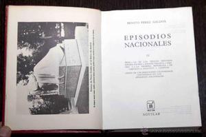 BENITO PEREZ GALDOS. EPISODIOS NACIONALES TOMO 4 (IV).