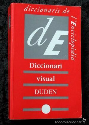 DICCIONARI VISUAL DUDEN CATALAN - Enciclopèdia catalana