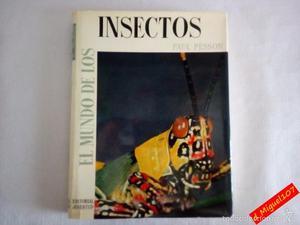 El Mundo de los Insectos () / Paul Pesson / editorial